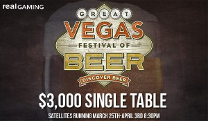 Great Vegas Festival of Beer Satellites at Real Gaming
